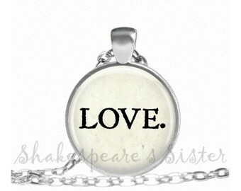LOVE Necklace - Inspirational Necklace - Love Jewelry - Pendant Necklace