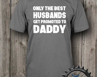 New Dad Shirt,Best Husbands,New Dad gift,Baby Announcement,Daddy Shirt,Mens T,New Dad Gift,Pregnancy announcement_BFC12