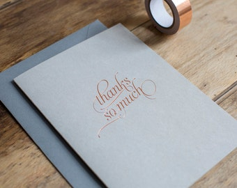 Copper foil thank you card, luxury thank you card, simple thanks so much card, copper and grey, metallic greetings card, nothing but lovely