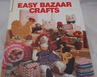 Better Homes and Gardens Easy Bazaar Crafts - Quick and Easy Crafts to Sell