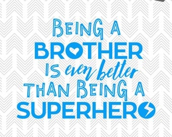 Superhero SVG Files - Big Brother Little Brother - SVG Cutting Files - Vector Artwork - Silhouette Cameo Designs - Brother Siblings Quote