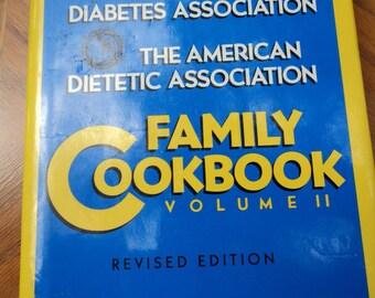 Family Cookbook Volume II   American Diabetes Asso. American Dietetic Asso.  1987