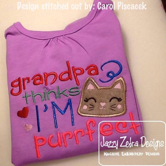 Grandpa thinks I'm Purrfect saying embroidery design - grandpa embroidery design - grand pa embroidery design - grandfather embroidery