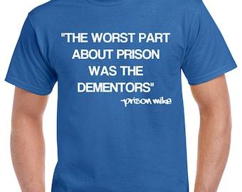 The Office T-Shirt - Office TV Show Shirt - Michael Scott Shirt - Dwight Schrute - Jim Halpert - Prison Mike Shirt - Dementors Shirt