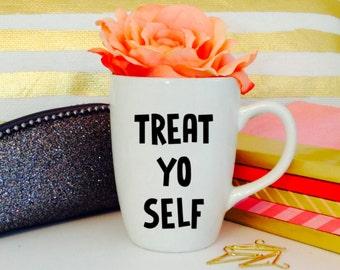 treat yo self decal
