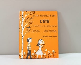 Vintage children book, Je me renseigne sur l'été, 1971 - Vintage french children book 1971 - Learn about the safety