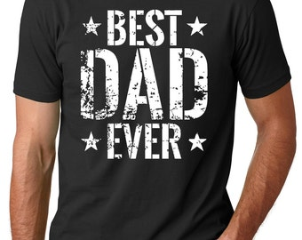Father's Day Gift T-Shirt Best Dad Ever Tee Shirt Gift For Father