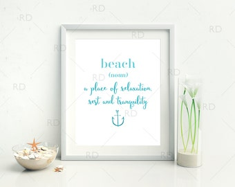 Beach definition - A place of relaxation, rest and tranquility - PRINTABLE Wall Art / Beach definition printable / Nautical wall art / Beach