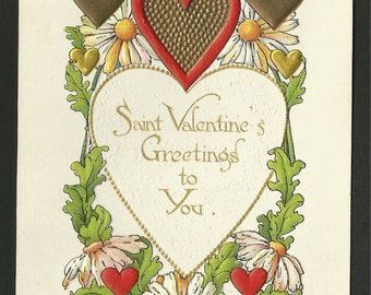 Vintage Embossed Valentine Postcard of Hearts and Flowers - Saint Valentine's Greeting to You  (1624)