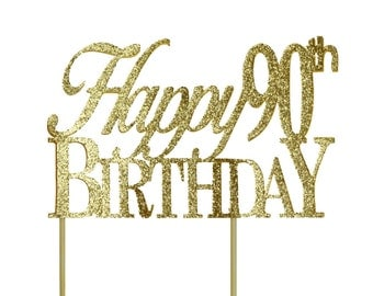 Gold Happy-90th-Birthday Cake Topper, 1pc, Birthday, Gold Glitter, Cake Decor, Handcrafted Party Decor, Party Supplies