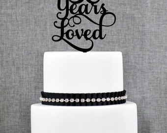 50 Years Loved Birthday Cake Topper, Elegant 50th Anniversary Cake Topper, 50th Cake Topper- (T245-50)