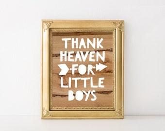 Thank Heaven For Little Boys Tribal Nursery Printable Art Print 5x7 8x10 Wood Nursery Print Arrow Print Boys Nursery Decor