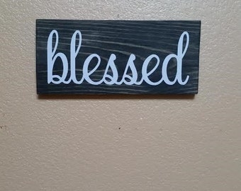 Blessed Wood Sign - Blessed Sign - Blessed - Living Room Decor - Gallery Wall Decor - Faith Sign - Bessed Decor - Blessed Wooden Sign