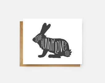 Some Bunny Loves You Card // Love Card // Funny Greeting Card // Just Because // Easter Card // The Busy Bee