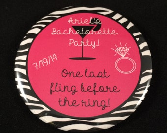 Bachelorette Party Buttons | One Last Fling Before the Ring | Pink Zebra Print 3 Inch Pinback Buttons | Custom Bridal Party Pins | Wedding