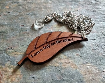 I am a leaf on the wind - Firefly/Serenity Necklace - Laser cut leaf