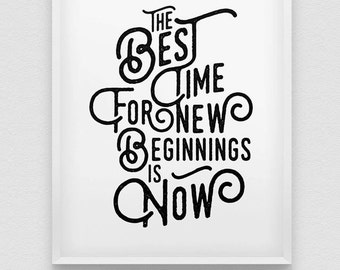 new beginnings print // motivational print // inspirational home decor // retro stye print // time for a change print // the time is now