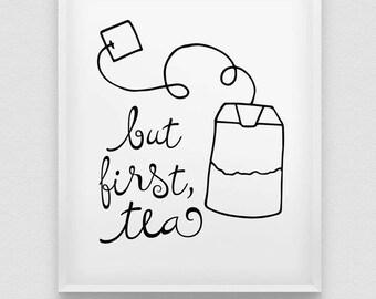 but first tea print // kitchen typographic wall decor // modern kitchen print // tea first print // office wall decor // kitchen poster