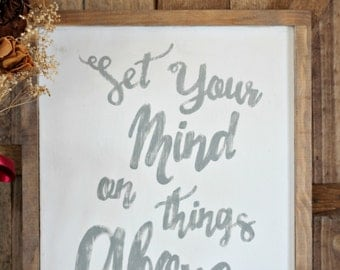 Set Your Mind On Things Above, Wooden sign, Framed Wooden Wall Art Sign, Colossians 3:2, Scripture sign