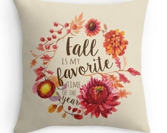 Fall Pillow Cover - Fall Decor - Fall is my favorite pillow - Seasonal Decor - Fall Quote