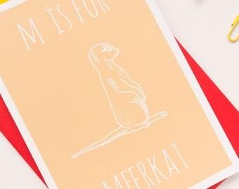 Meerkat Card. Animal Alphabet Card. 100% Recycled Card & Envelope
