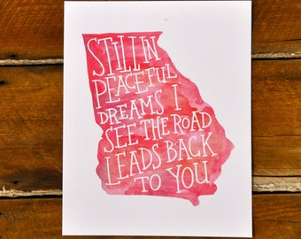 """Georgia on My Mind; watercolor, red, hand-lettered print, 8x10"""""""