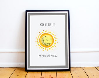 Moon of My Life My Sun and Stars - Daenerys - Kahl Drogo - Khaleesi - Game of Thrones Quotes - Typography Print - Quote Print - Typography