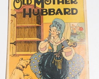 Old Mother Hubbard by Helen Chamberlin - M.A. Donohue & Co 1920 ca.