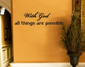 With God all things are possible-on sale religious wall decals-religious vinyl wall art-god inspired wall decals