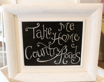 Take Me Home Country Roads Home Decor Sign Art