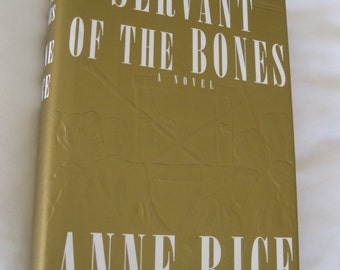 Servant Of The Bones Signed First Edition by Anne Rice