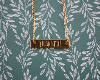THANKFUL necklace, gold bar necklace, mantra necklace, hand stamped, inspirational jewelry, bridesmaid gift, teacher gift, best friend gift