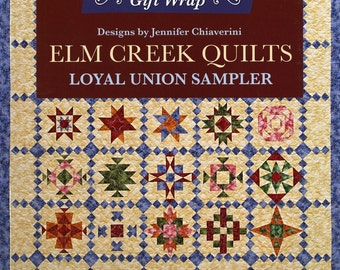 Wrapping Paper: Quilts from Jennifer Chiaverini's Civil War-inspired - The Loyal Union Sampler from Elm Creek Quilts