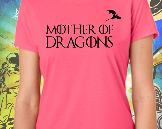 Classic Mother of Dragons Women's Pink T-Shirt Game of Thrones Mother of Dragons Khaleesi