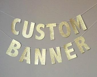 Custom Gold Glitter Banner, Custom Name Banner, Custom Birthday Banner, Personalized Namer Banner, Gold Glitter Letters, Custom Decorations