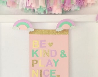 Be kind and play nice children girls play room decor