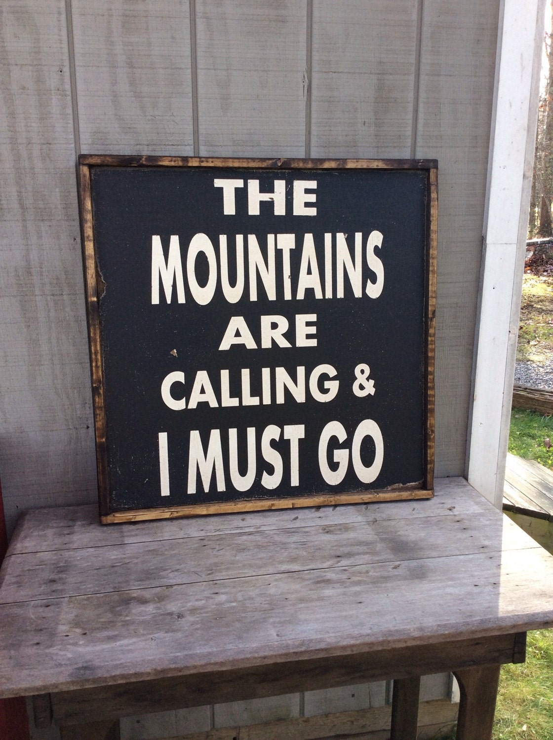 The mountains are calling i must go wood sign mountain sign for The mountains are calling and i must go metal sign