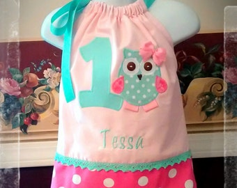 OWL Birthday Dress - 1st 2nd 3rd 4th 5th Birthday Party Pillowcase Dress in Light Pink, Bubble Gum Pink Dot, Aqua, Custom personalized