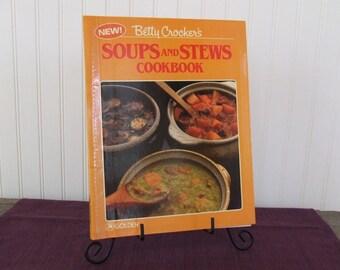 Betty Crocker's Soups and Stews Cookbook, Vintage Cookbook, 1985