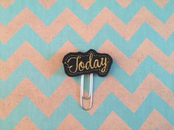 "Black & Gold ""Today"" Paper Clip/Planner Clip/Bookmark"
