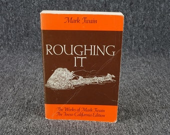 The Works Of Mark Twain Roughing It Volume 2 By Mark Twain 1972