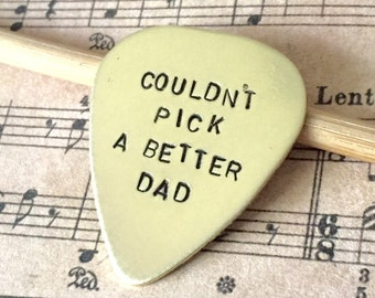 Hand Stamped Guitar Pick Gift For Dad From Child Stocking Stuffer Gift From Kids To Daddy, Couldn't Pick A Better Dad Christmas Holiday Gift