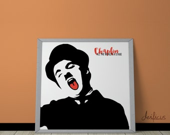 Charlie Chaplin Digital Art Print - Inspirational Wall Art, Printable Art, Funny Poster Art, Canvas Art, Instant Digital Download