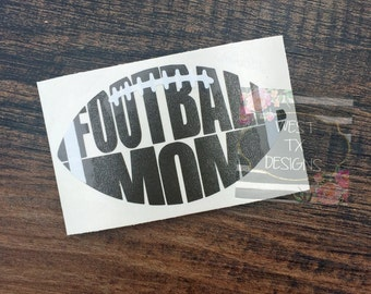 Football Mom Decal | Sports Mom | Football Decal | Football Mom Car Decal | Football Decal for Yeti