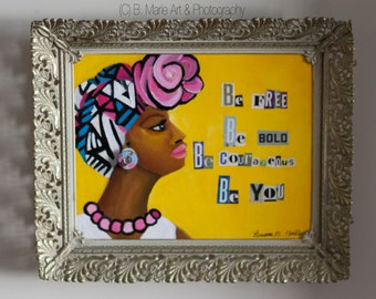 Be You Original 8x10 Framed Artwork