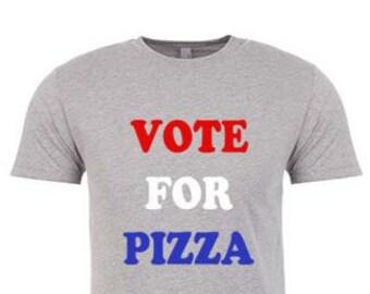Mens Tshirt- VOTE FOR PIZZA. 4th of July Shirt. 4th of July Mens Shirt. 4th of July Outfit. Fourth of July Shirt. Funny Tees. Mens Gift.