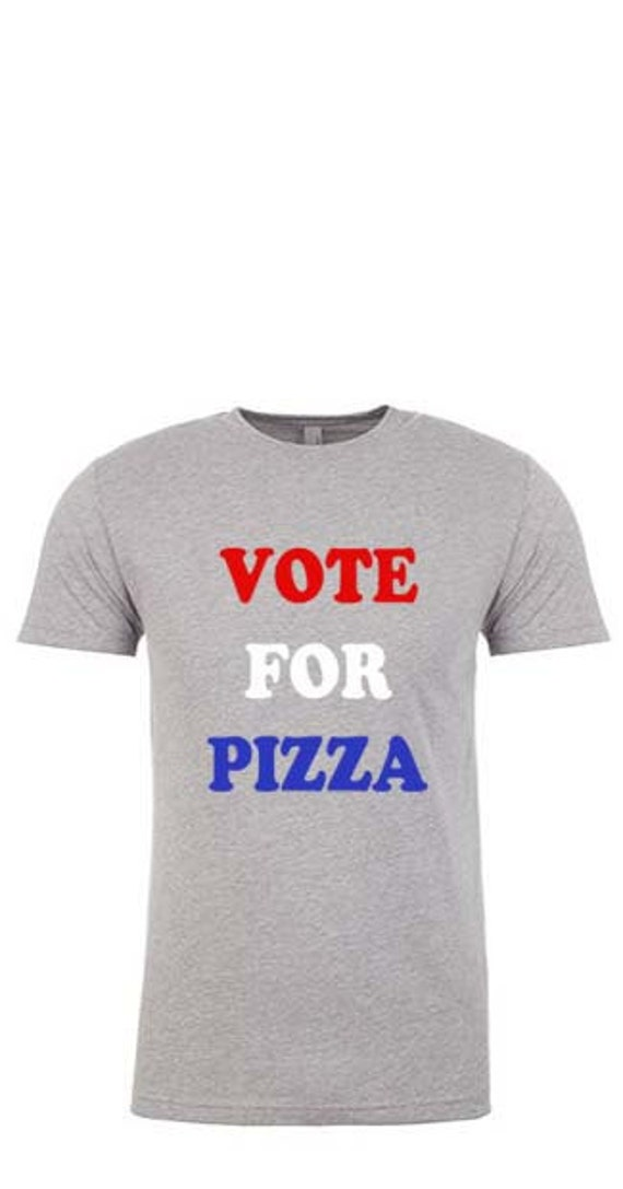 Mens Tshirt- VOTE FOR PIZZA. 4th of July Shirt. 4th of July Mens Shirt. 4th of July Outfit. Fourth of July Shirt. Funny Tees. Mens Gift.