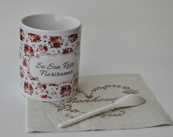 "Mug ""if they are Roses bloom"""