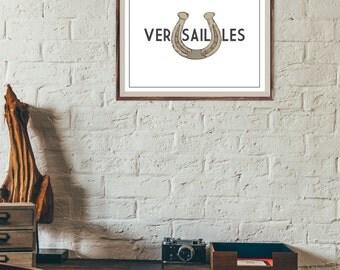 Instant DIGITAL Download Printable - Kentucky Print - Versailles - Horseshoe Print