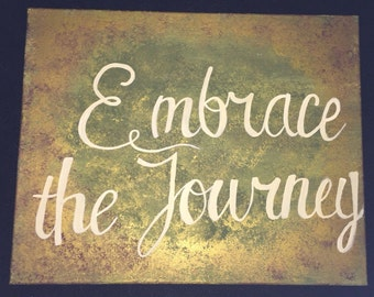 Embrace the journey canvas